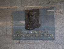 Dworzec Centralny im. Stanisława Moniuszki + wystawa