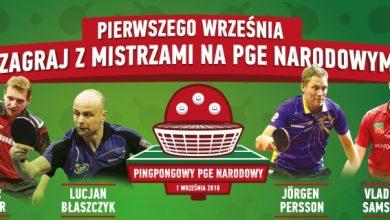 Photo of Pingpongowy PGE Narodowy II już w sobotę