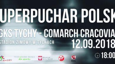 Photo of Superpuchar Polski 2018 w hokeju na lodzie