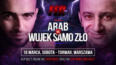 Photo of Gala FEN 24 w Warszawie: Wujek Samo Zło vs Arab