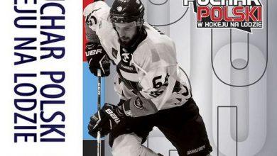 Photo of Turniej finałowy Pucharu Polski 2019 w hokeju na lodzie. Program