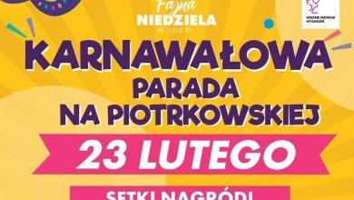 Photo of Łódź. Karnawałowa parada po raz pierwszy na Piotrkowskiej