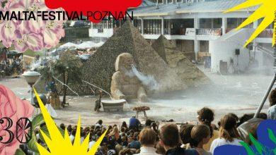 Photo of 30. edycja Malta Festival Poznań. Wirtualne urodziny