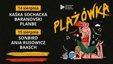 Photo of Baranovski, Sonbird, Ania Rusowicz, Kaśka Sochacka, Baasch i PlanBe na Olsztyn Green PLAŻÓWKA