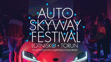 Photo of Auto Skyway Festival 2020 w Toruniu. 5 kilometrów festiwalowej trasy i 11 różnorodnych stref
