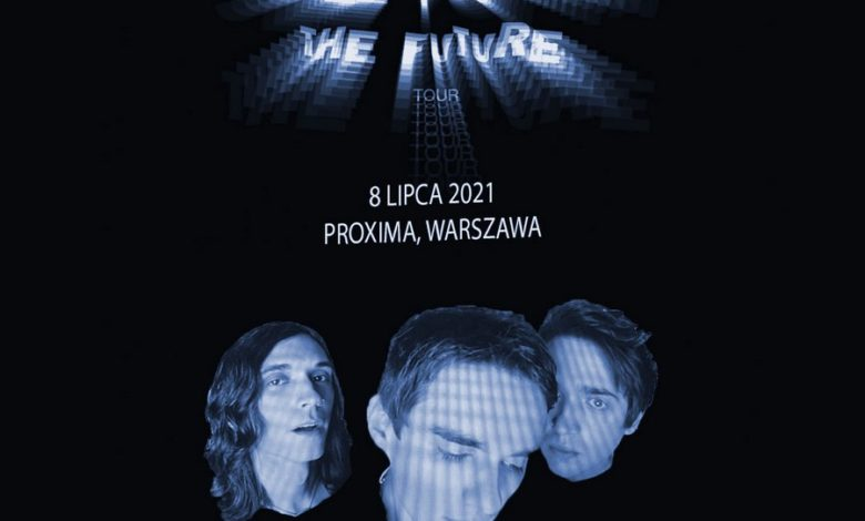 Photo of 'SEE YOU IN THE FUTURE'. Zespół Waterparks zagra w Polsce