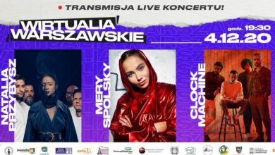 Photo of Wirtualia Warszawskie. Natalia Przybysz, Mery Spolsky i Clock Machine gwiazdami bezpłatnego koncertu online