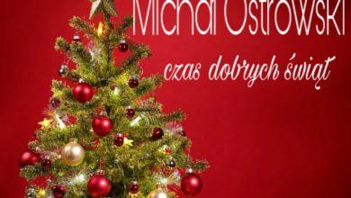 Photo of Cudowny utwór Michała Ostrowskiego – wokalisty Mafii: Czas Dobrych Świąt [WIDEO]
