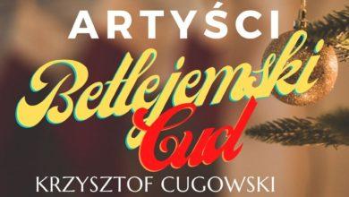 Photo of Polscy Artyści – Betlejemski Cud. Zaśpiewali m.in. Krzysztof Cugowski, Michał Wiśniewski i Ola Tracz. Pomóż dzieciom