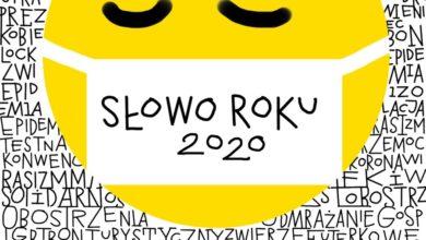 Photo of Koronawirus – Słowem Roku 2020! Słowo Dekady wybrane. Kolejne miejsca w plebiscycie